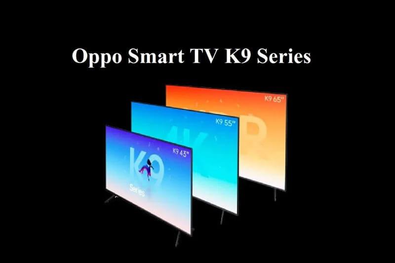 Oppo-Smart-Tv-K9-Series